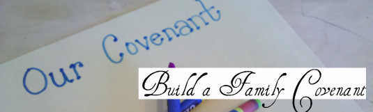 build a family covenant